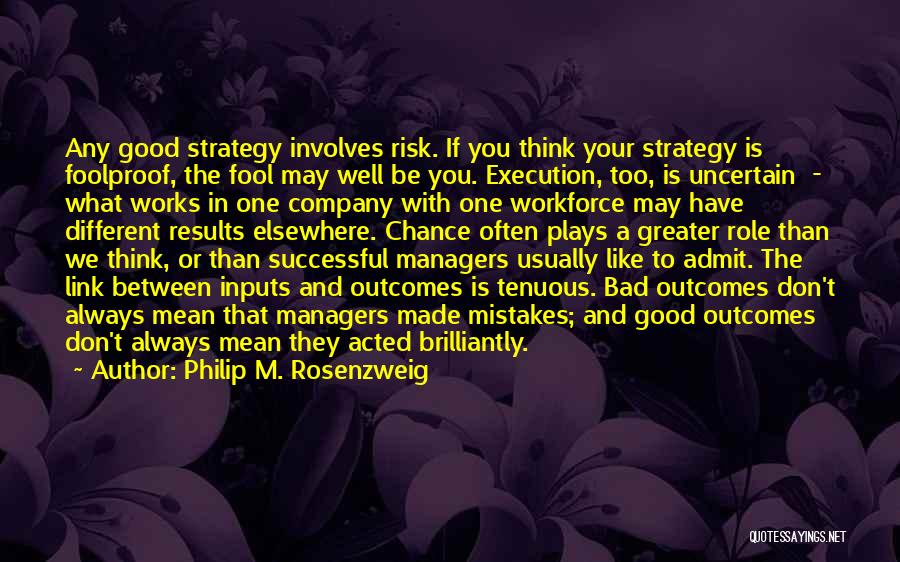 Execution And Strategy Quotes By Philip M. Rosenzweig