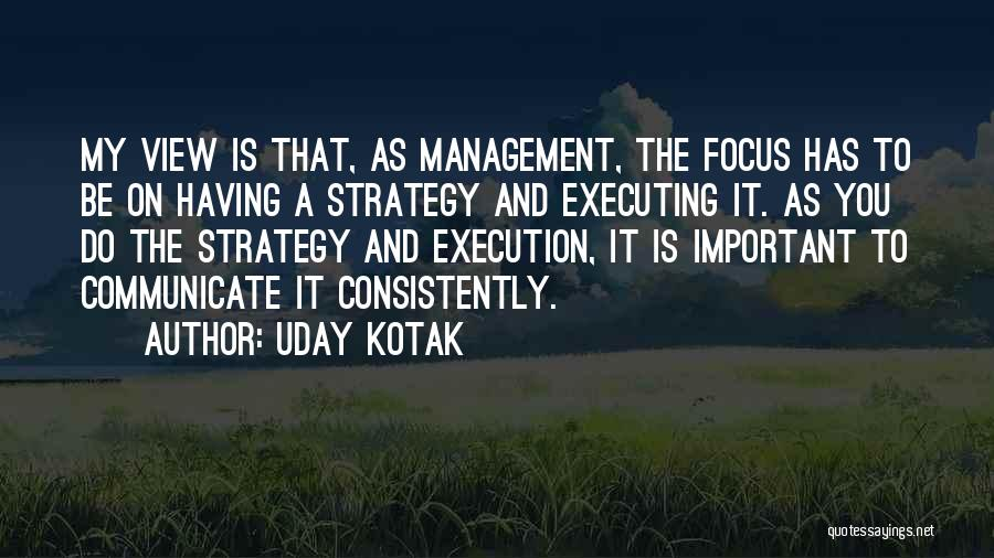 Execution And Strategy Quotes By Uday Kotak
