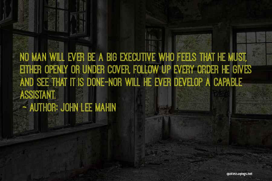 Executive Assistant Quotes By John Lee Mahin