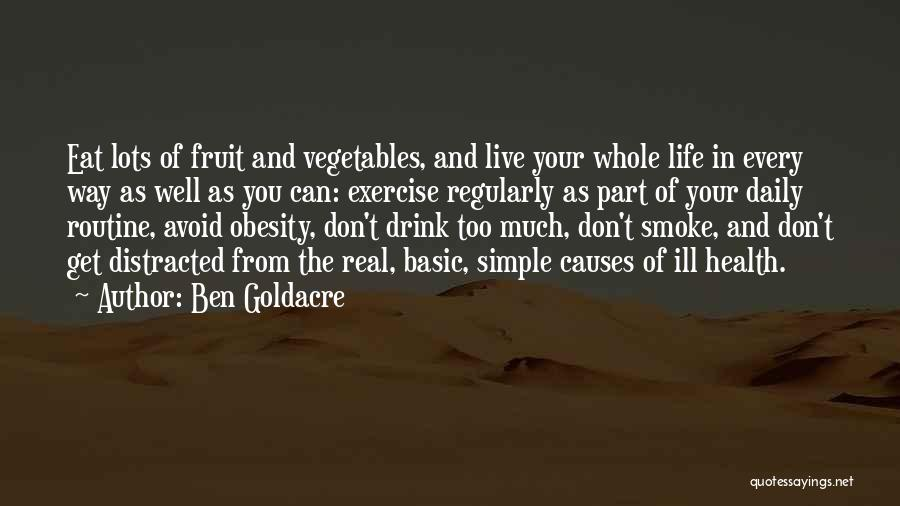 Exercise And Obesity Quotes By Ben Goldacre
