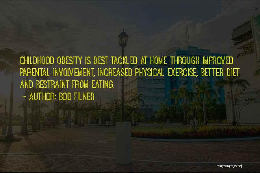 Exercise And Obesity Quotes By Bob Filner