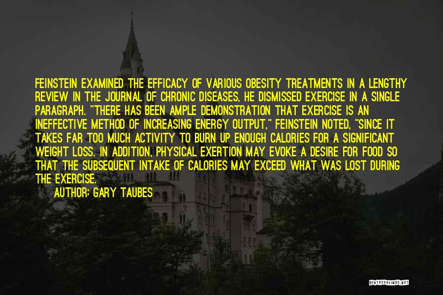 Exercise And Obesity Quotes By Gary Taubes