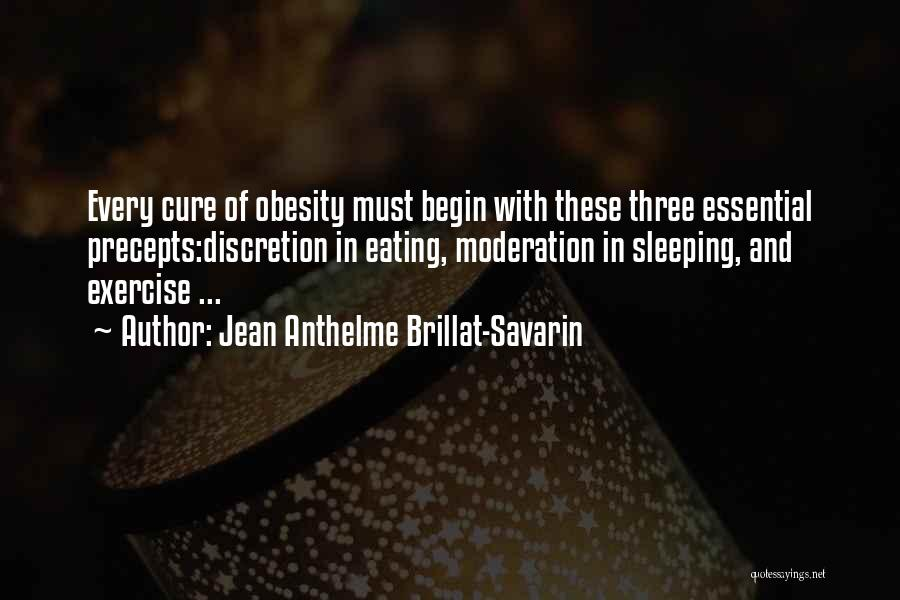 Exercise And Obesity Quotes By Jean Anthelme Brillat-Savarin