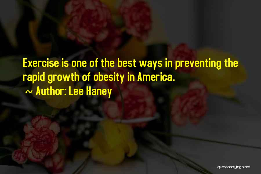 Exercise And Obesity Quotes By Lee Haney