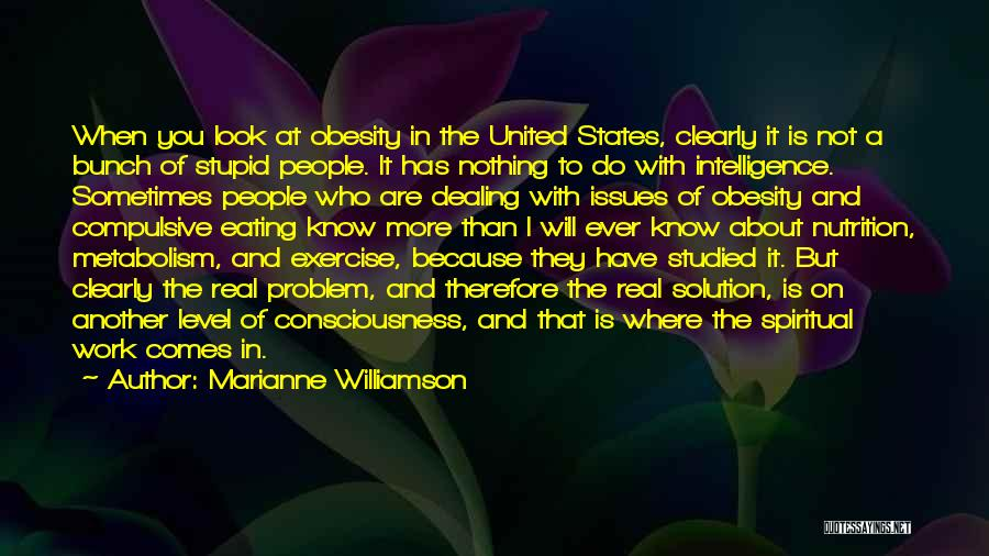 Exercise And Obesity Quotes By Marianne Williamson