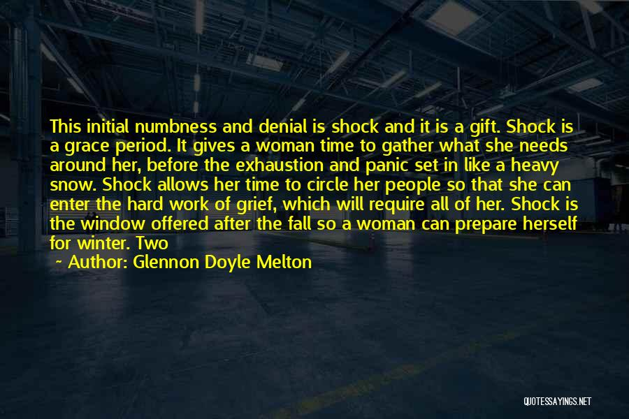 Exhaustion Quotes By Glennon Doyle Melton