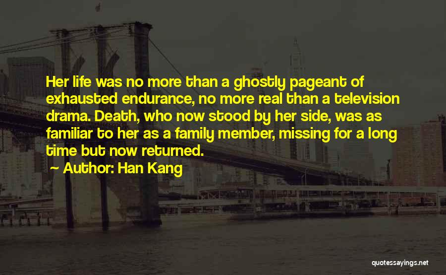 Exhaustion Quotes By Han Kang