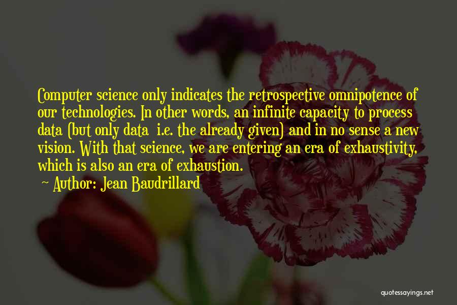 Exhaustion Quotes By Jean Baudrillard