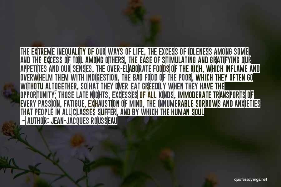 Exhaustion Quotes By Jean-Jacques Rousseau