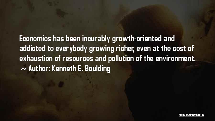 Exhaustion Quotes By Kenneth E. Boulding