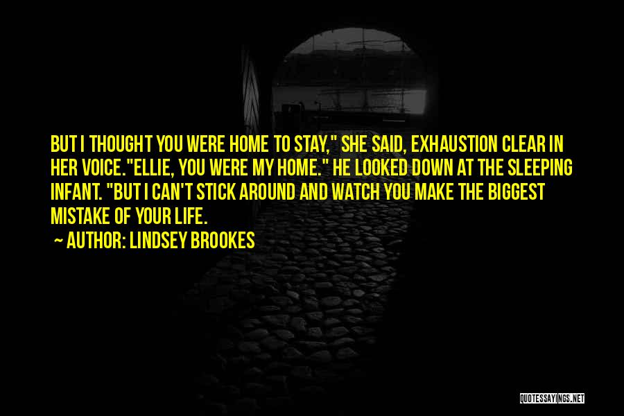 Exhaustion Quotes By Lindsey Brookes