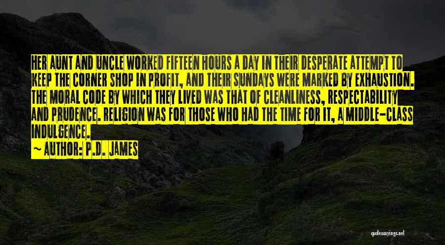 Exhaustion Quotes By P.D. James