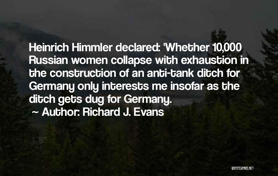 Exhaustion Quotes By Richard J. Evans