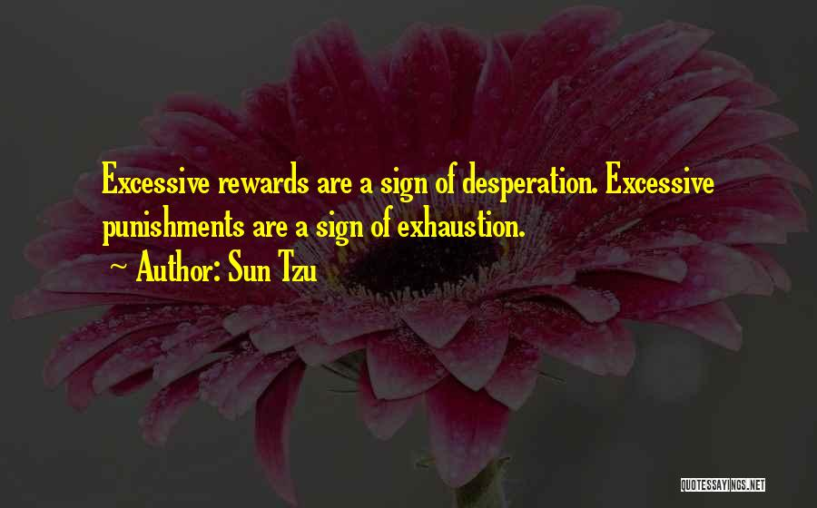 Exhaustion Quotes By Sun Tzu
