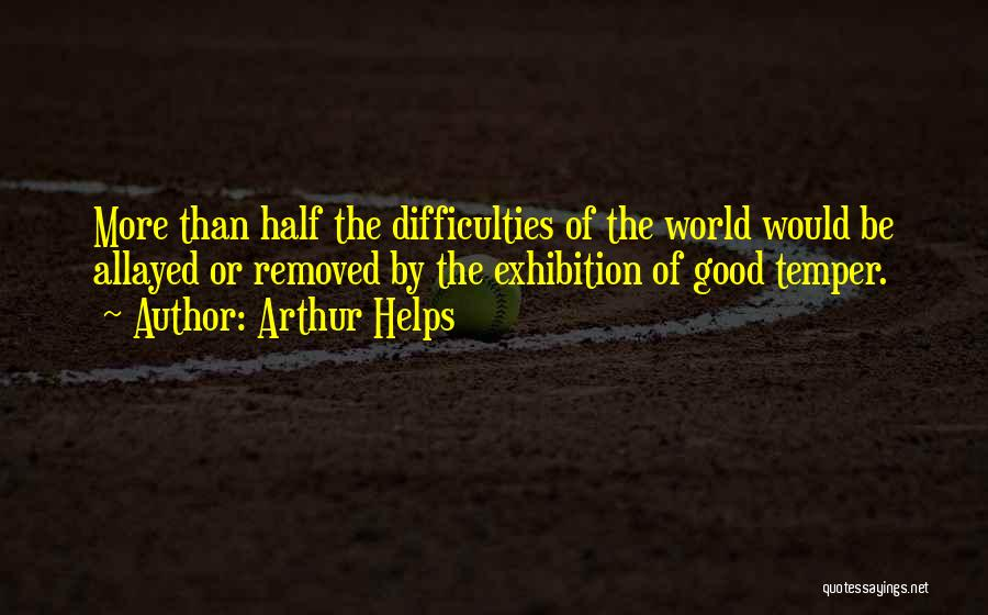 Exhibitions Quotes By Arthur Helps