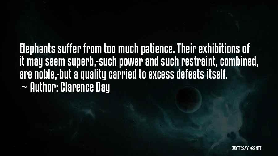 Exhibitions Quotes By Clarence Day