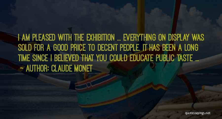 Exhibitions Quotes By Claude Monet