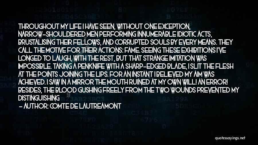 Exhibitions Quotes By Comte De Lautreamont