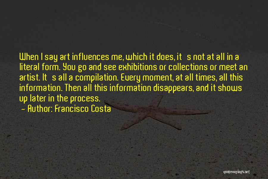 Exhibitions Quotes By Francisco Costa