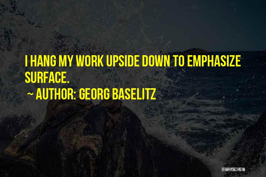 Exhibitions Quotes By Georg Baselitz