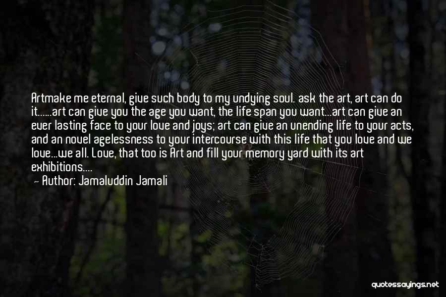 Exhibitions Quotes By Jamaluddin Jamali