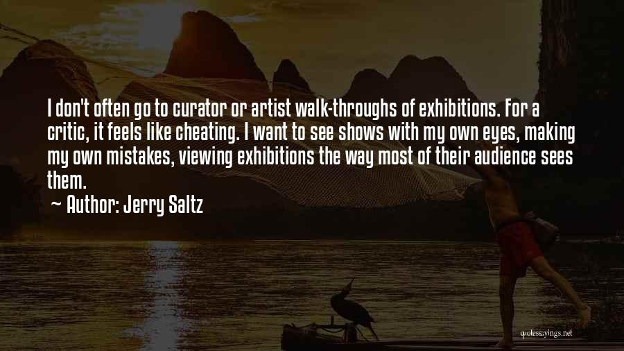 Exhibitions Quotes By Jerry Saltz