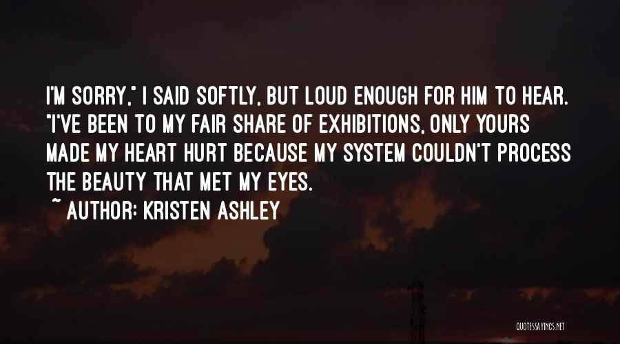Exhibitions Quotes By Kristen Ashley