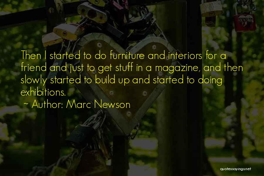 Exhibitions Quotes By Marc Newson