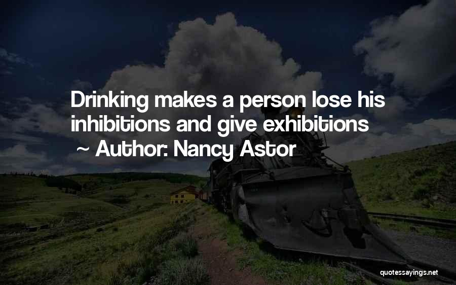 Exhibitions Quotes By Nancy Astor