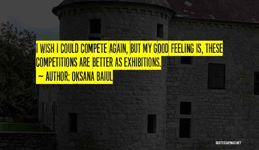 Exhibitions Quotes By Oksana Baiul