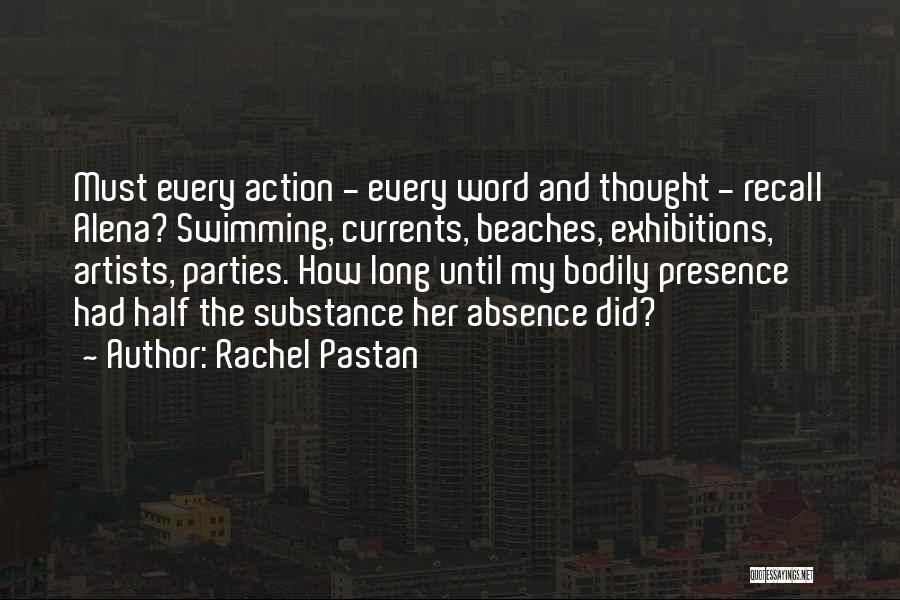 Exhibitions Quotes By Rachel Pastan