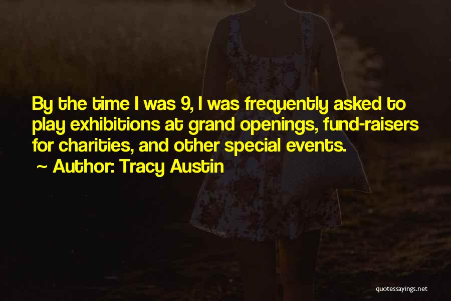Exhibitions Quotes By Tracy Austin