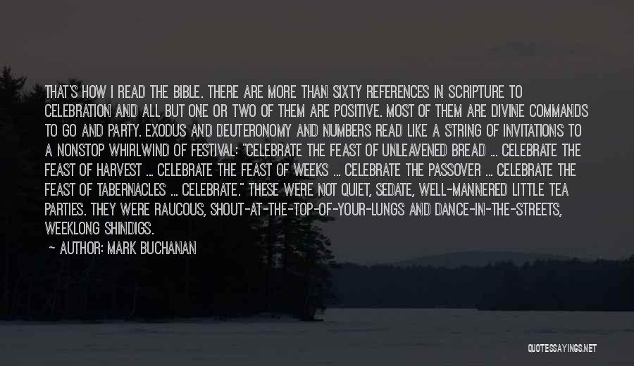 Exodus Passover Quotes By Mark Buchanan