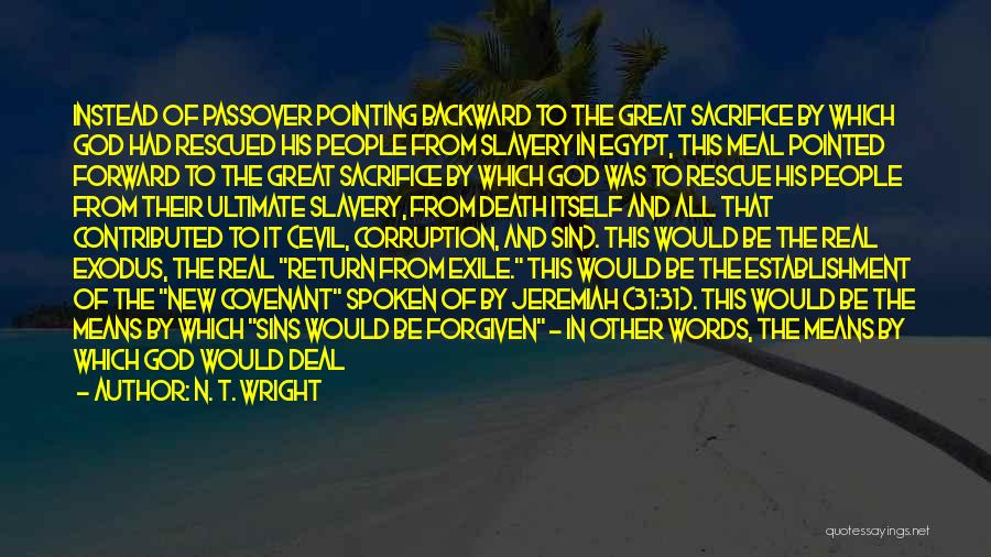 Exodus Passover Quotes By N. T. Wright