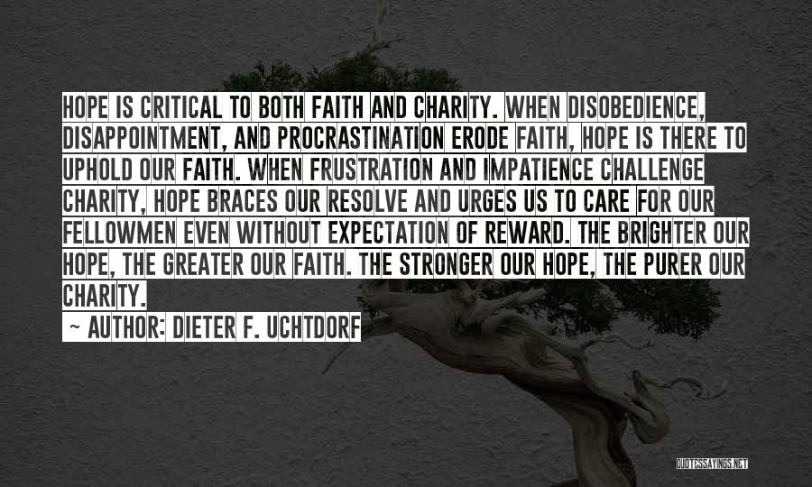Expectation And Disappointment Quotes By Dieter F. Uchtdorf