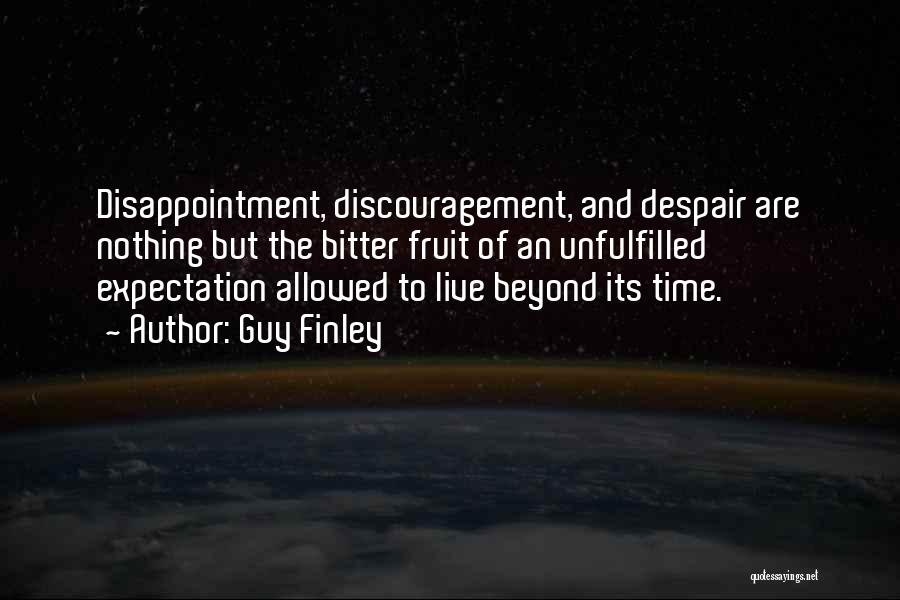 Expectation And Disappointment Quotes By Guy Finley