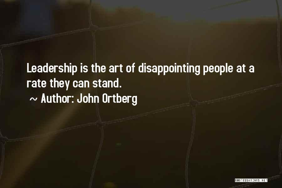 Expectation And Disappointment Quotes By John Ortberg