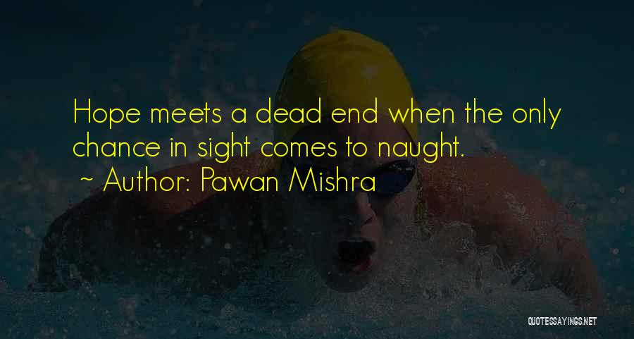 Expectation And Disappointment Quotes By Pawan Mishra