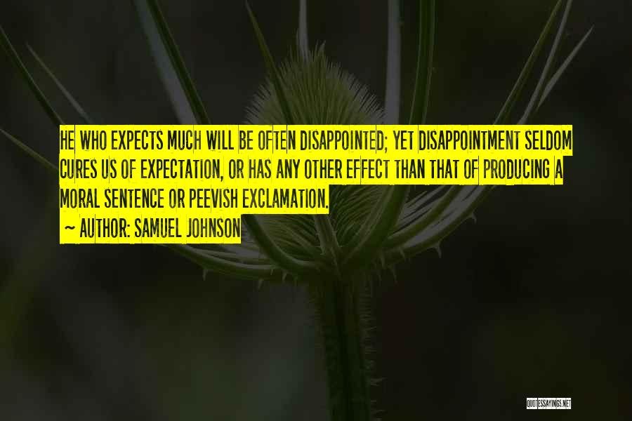 Expectation And Disappointment Quotes By Samuel Johnson