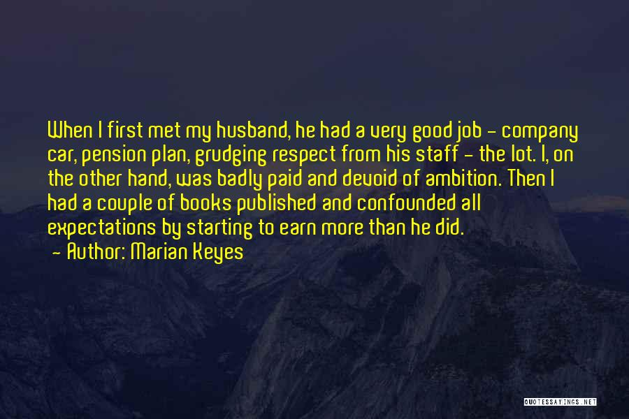 Expectations From Husband Quotes By Marian Keyes
