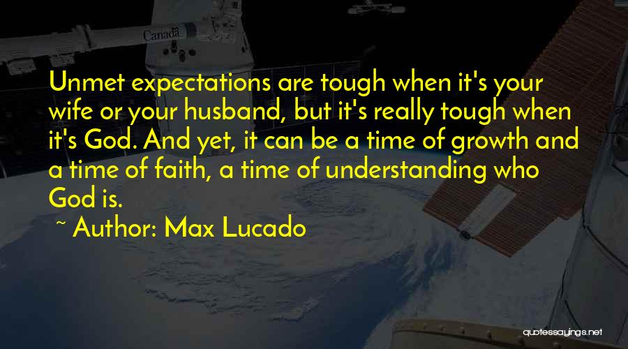 Expectations From Husband Quotes By Max Lucado