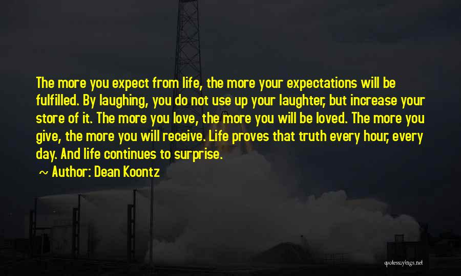 Expectations Fulfilled Quotes By Dean Koontz