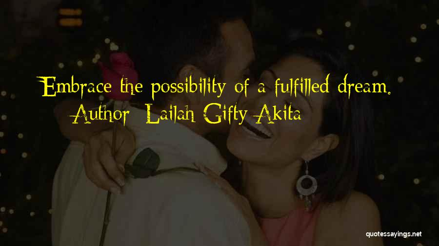 Expectations Fulfilled Quotes By Lailah Gifty Akita