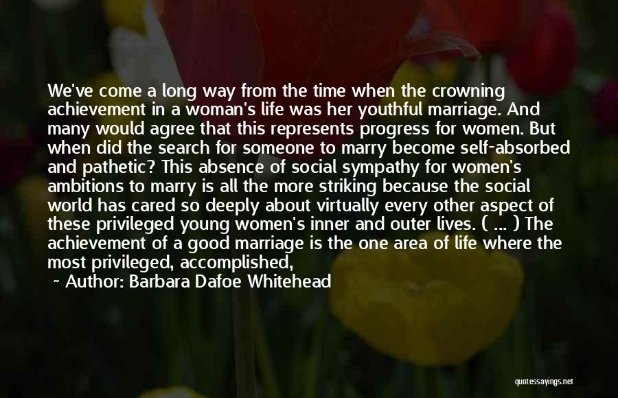 Expectations In Relationships Quotes By Barbara Dafoe Whitehead