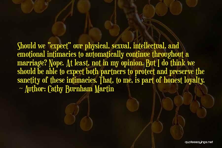 Expectations In Relationships Quotes By Cathy Burnham Martin