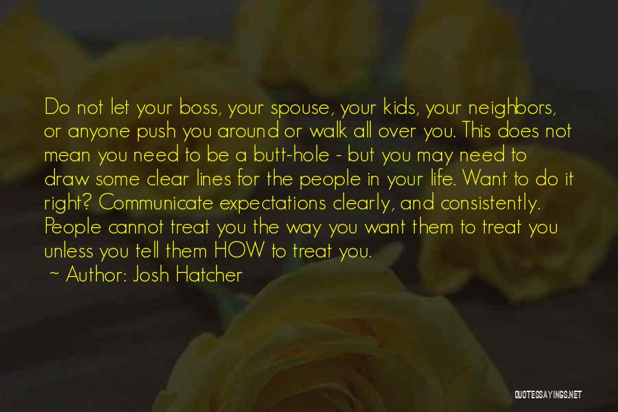 Expectations In Relationships Quotes By Josh Hatcher