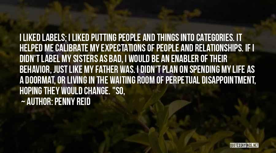 Expectations In Relationships Quotes By Penny Reid