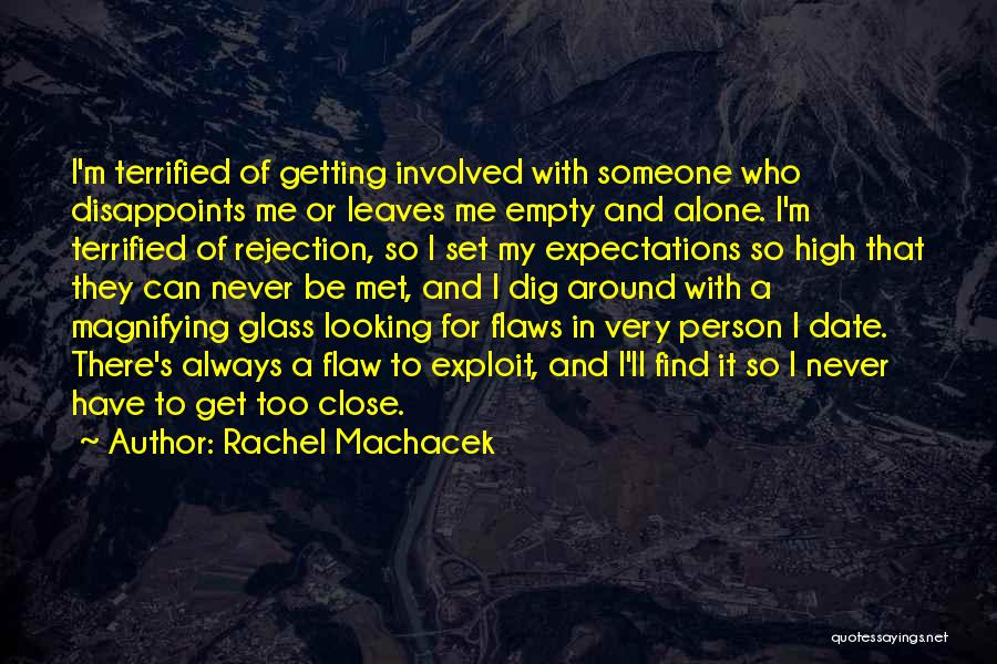 Expectations In Relationships Quotes By Rachel Machacek