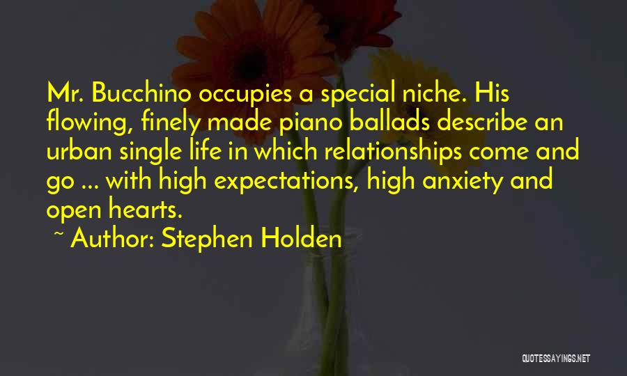 Expectations In Relationships Quotes By Stephen Holden
