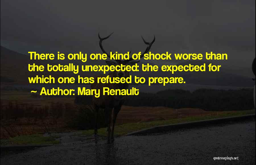 Expected Unexpected Quotes By Mary Renault
